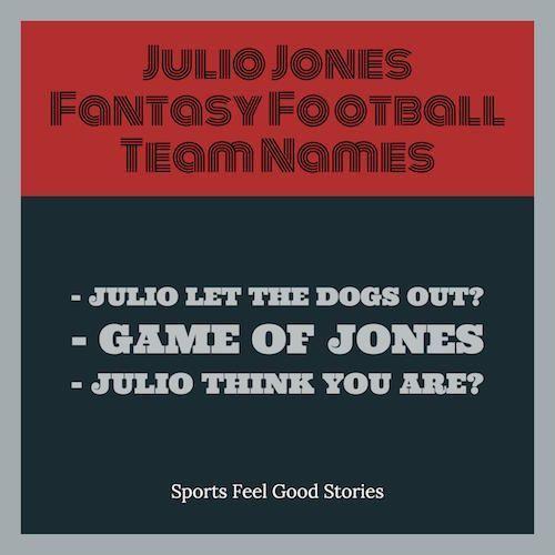 Julio Jones Fantasy Football Names Atlanta Falcons Nfl Fantasy Football Names Football Names Fantasy Football