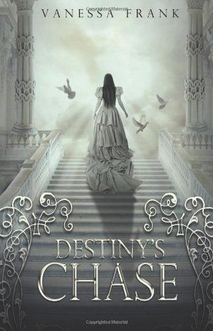 Destiny's Chase by Vanessa Frank