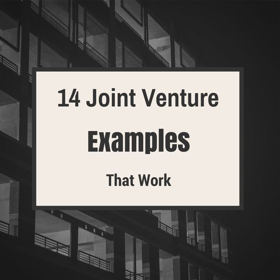 14 Joint Venture Examples That Work СМИ Pinterest Joint venture - joint venture template