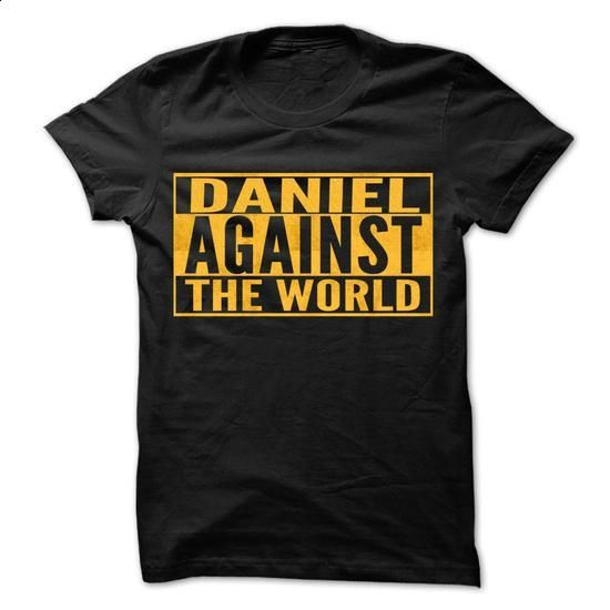 DANIEL Against The World - Cool Shirt ! - #teens #t shirt designs. PURCHASE NOW => https://www.sunfrog.com/Outdoor/DANIEL-Against-The-World--Cool-Shirt-.html?id=60505