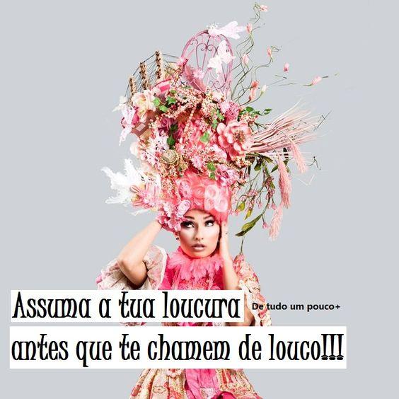 #loucura