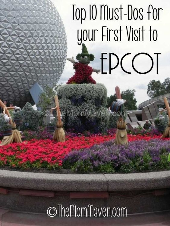 Top 10 Must-Dos for your first visit to Epcot | Disney travel