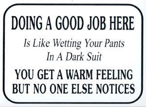 Work Quote Forwarded Funnies Workplace Signs Work Quotes Funny Unappreciated Quotes Funny Work Jokes