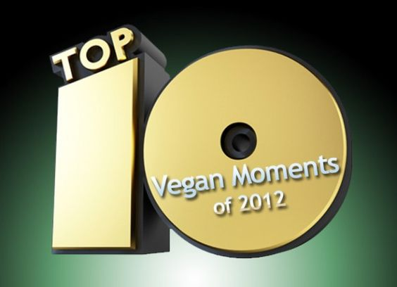 Top 10 Vegan Trends and Events of 2012