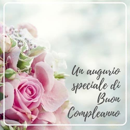 Pin Di Marisa Cardinale Su Compleanno Onomastici Nel 2020 Buon Compleanno Compleanno Messaggi Di Buon Compleanno