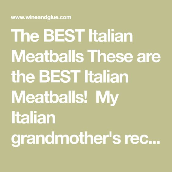The BEST Italian Meatballs These are the BEST Italian Meatballs!  My Italian grandmother's recipe, the word perfect doesn't even begin to cover it. Prep Time 15 minutes Cook Time 20 minutes Total Time 35 minutes Servings 24 meatballs Calories 11