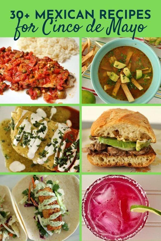 30+ Mexican Recipes for Cinco de Mayo