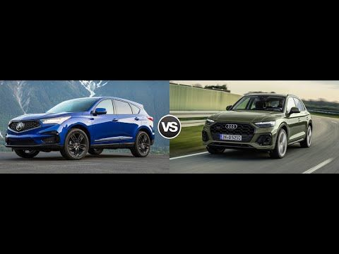 2021 Audi Q5 Vs 2021 Acura Rdx Https Youtu Be Smomrwegsrc Audi Q5 Acura Rdx Acura