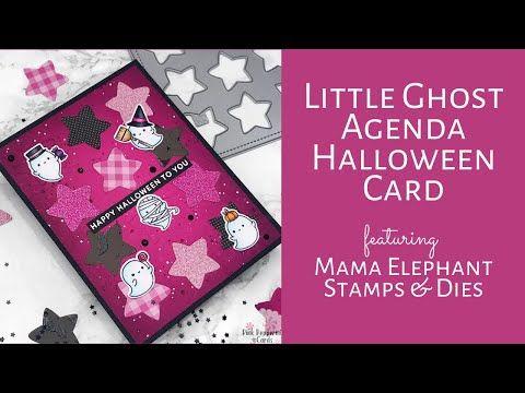 2020 Halloween Youtube Mama Elephant Little Ghost Agenda Halloween Card Tutorial
