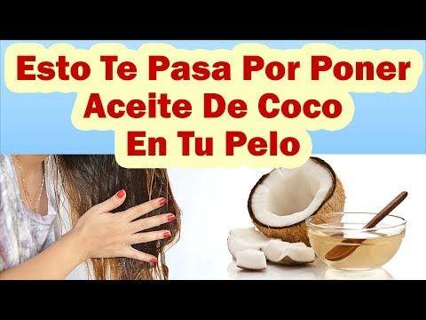 Esto Te Pasa Por Poner Aceite De Coco En Tu Cabello Beneficios Del Aceite De Coco Para El Cabello Youtube Beneficios Del Aceite De Coco Aceite De Coco Coco