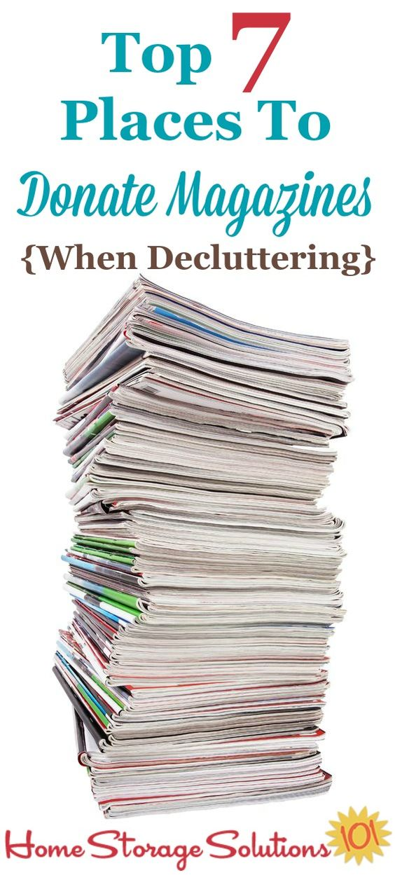 Top 7 places to donate magazines when decluttering your home the o 39 jays magazines and storage - Important thing consider decluttering ...