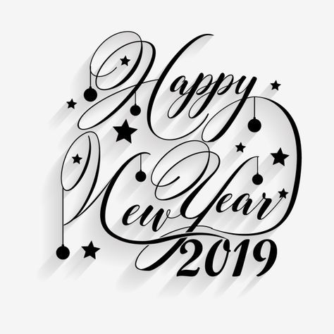 2019 Happygreeting Card Vector Design Template 2019 Abstract Anniversary Png And Vector With Transparent Background For Free Download Happy New Year Calligraphy Happy New Year Greetings Happy New Year Cards
