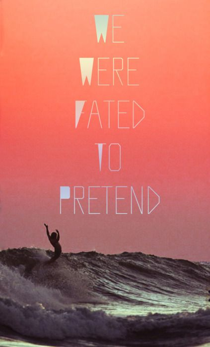 we were fated to pretend