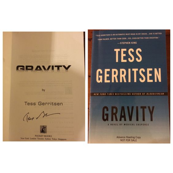 Tess Gerritsen, Gravity (ARC). Purchased pre-signed on eBay.