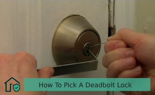 How To Pick A Deadbolt Lock A Step By Step Beginner Guide Deadbolt Lock Lock Deadbolt