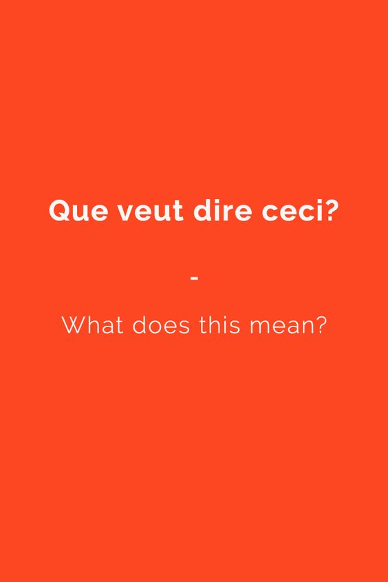 Que veut dire ceci? -What does this mean? . Find more useful Phrases (with Audio!) in my book: 'French Phrasebook'' - The most complete French Phrasebook available. Learn more here: https://www.talkinfrench.com/french-phrasebook/. Don't hesitate to share #useful #french #phrases