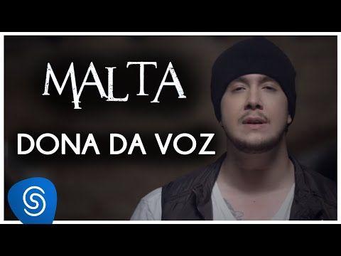 Malta - Dona da Voz (Clipe Oficial) - YouTube