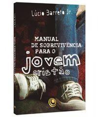 Manual de Sobrevivência para o Jovem Cristão - Volume 2 - Lúcio Barreto Jr. ~ Moda e Eu