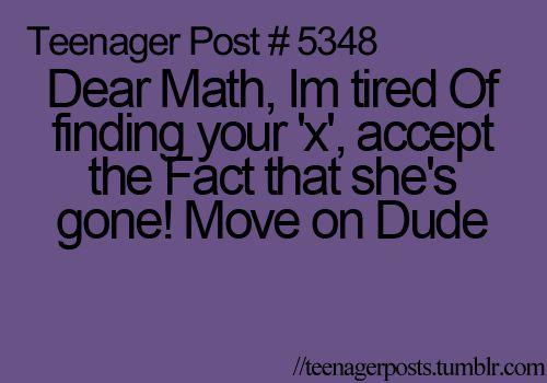 Bahaha! This made me laugh so hard!: Ahh Math, Teenager S Posts, Hate Math, 5348 Math, Math Humor, Funny Stuff, Teenager Postss, Math Jokes