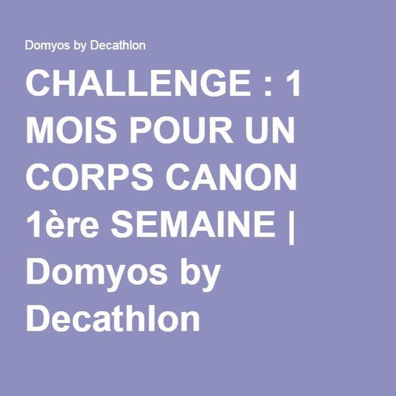 CHALLENGE : 1 MOIS POUR UN CORPS CANON 1ère SEMAINE | Domyos by Decathlon