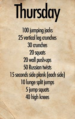 week workout- thursday...