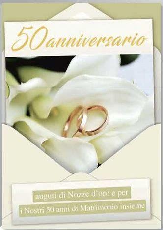 Risultato Immagine Per Auguri 50 Anni Matrimonio Anniversario Di Matrimonio Nozze D Oro Matrimonio