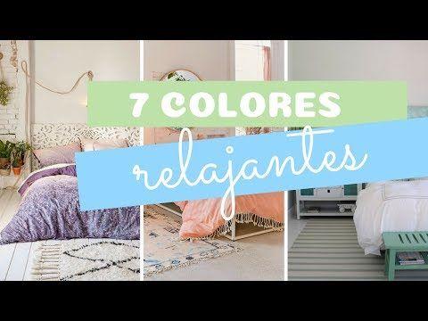 7 Colores Relajantes Para Dormitorios Colores Relajantes Para Dormitorios Colores Relajantes Colores Para Habitaciones