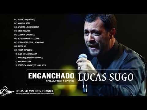 Lucas Sugo Enganchado Mejores Temas Youtube Lucas Sugo Youtube Temas