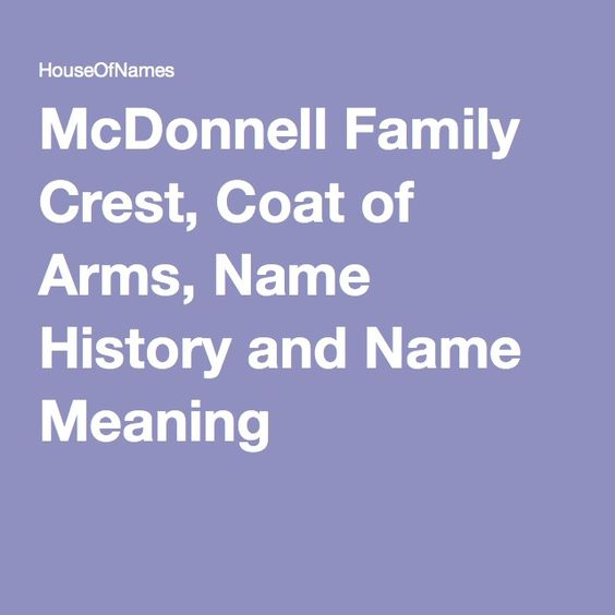 McDonnell Family Crest, Coat of Arms, Name History and Name Meaning