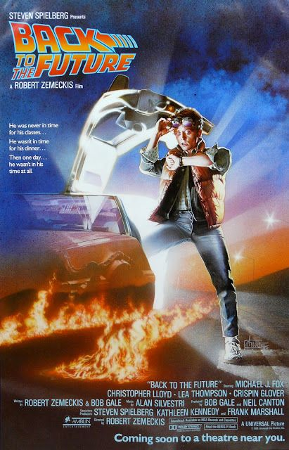 Released on this day in 1985 - Movie Poster Art: Back To The Future (clickthrough for more)