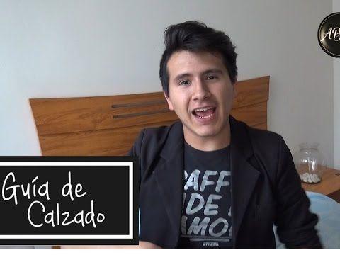 GUìA DE CALZADO!!!!!!!MEN STYLE /ABday - YouTube