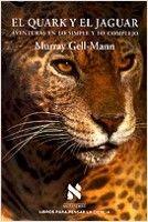 El quark y el jaguar. Aventuras en lo simple y lo complejo - Búsqueda de Google