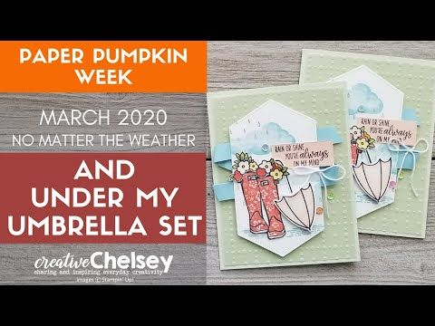 Use The March 2020 Paper Pumpkin Kit No Matter The Weather And Under My Umbrella Stamp Sets Together Youtube In 2020 Paper Pumpkin Under My Umbrella Pumpkin Cards
