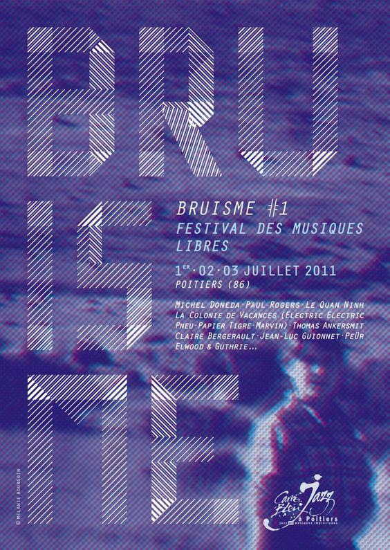 Festival Bruisme 2011 par Mélanie Bourgoin