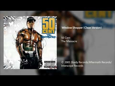 50 Cent Window Shopper Clean Version Youtube Shady Records Music Playlist 50 Cent