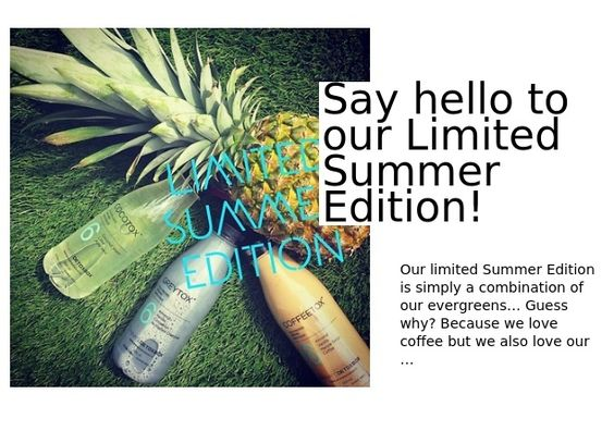 Say hello to our Limited Summer Edition!