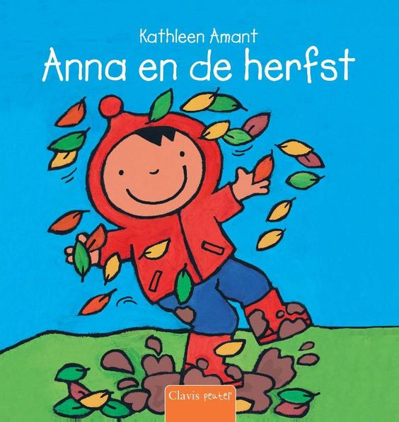 Boek 'Anna en de herfst': Anna helpt haar papa in de tuin met bladeren ruimen en met de hond gaan ze naar het bos. Maar dan begint het hard te waaien ...