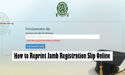 How To Reprint Jamb Registration Slip Online How To Reprint Exam