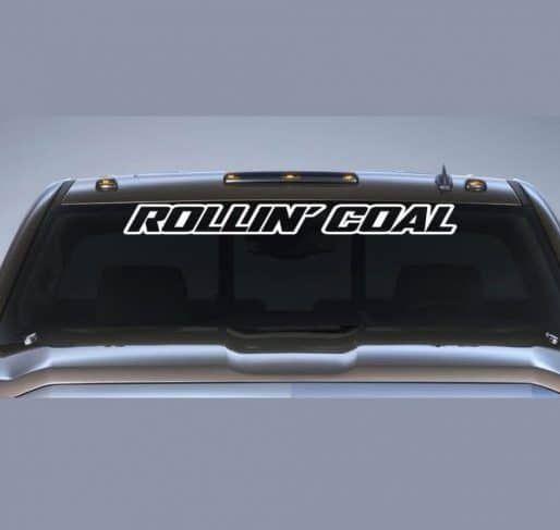 Rollin Coal Diesel Vinly Window Windshield Banner Decal Sticker