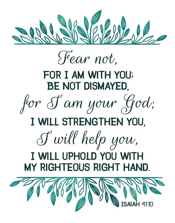 """Fear Not for I am With You 