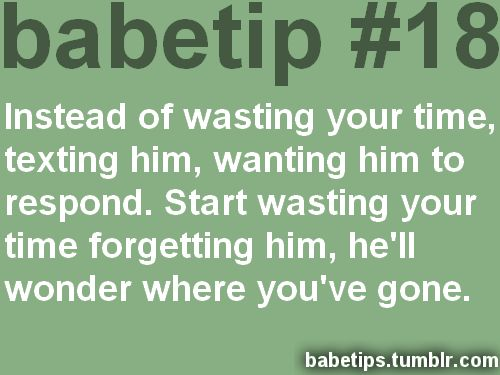 Text Quotes For Him: Instead Of Wasting Your Time Texting Him, Wanting Him To
