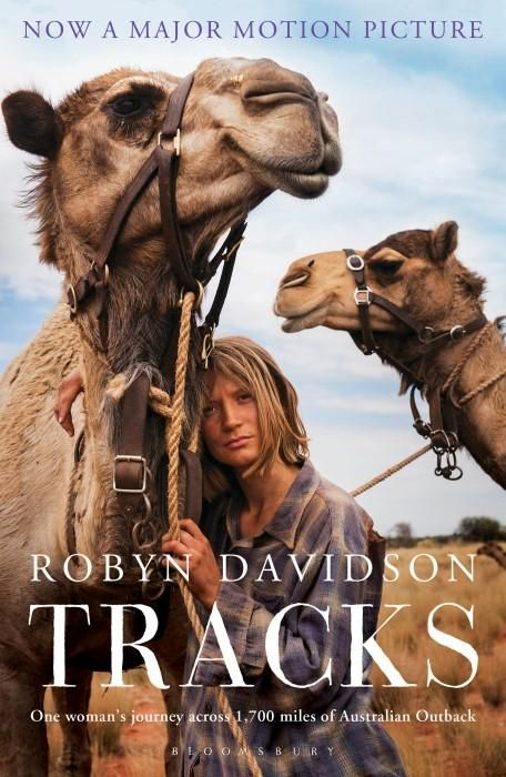 Tracks : Film Tie-in Edition : Buy this book and receive a free double pass to see the movie* - Robyn Davidson