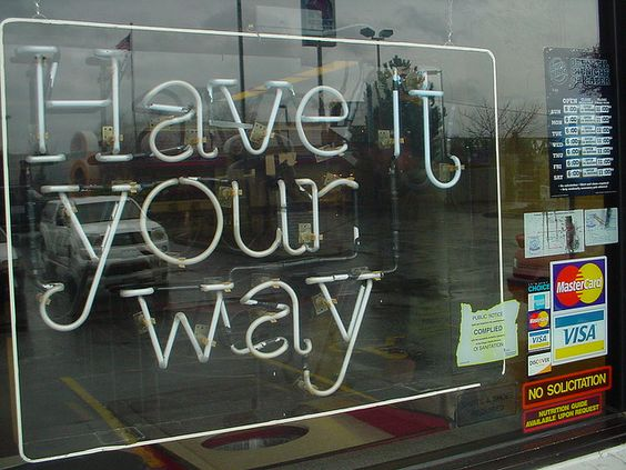 Have It Your Way Neon Sign by calaggie, via Flickr