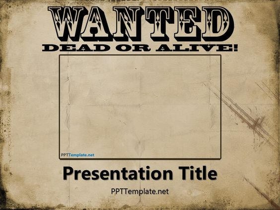 Free wanted poster template for powerpoint has a wanted poster in the title slide this wild for Old west wanted poster template