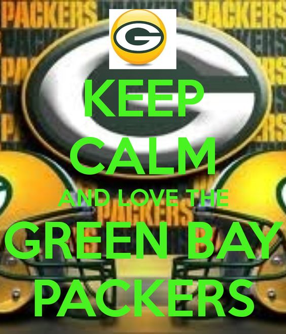 Keep Calm And Love The Green Bay Packers