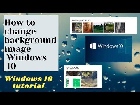 How To Change Desktop Background On Windows 10 Personalize Windows 10 Change Windows Wallpaper Youtube Windows Wallpaper Windows 10 Windows 10 Background