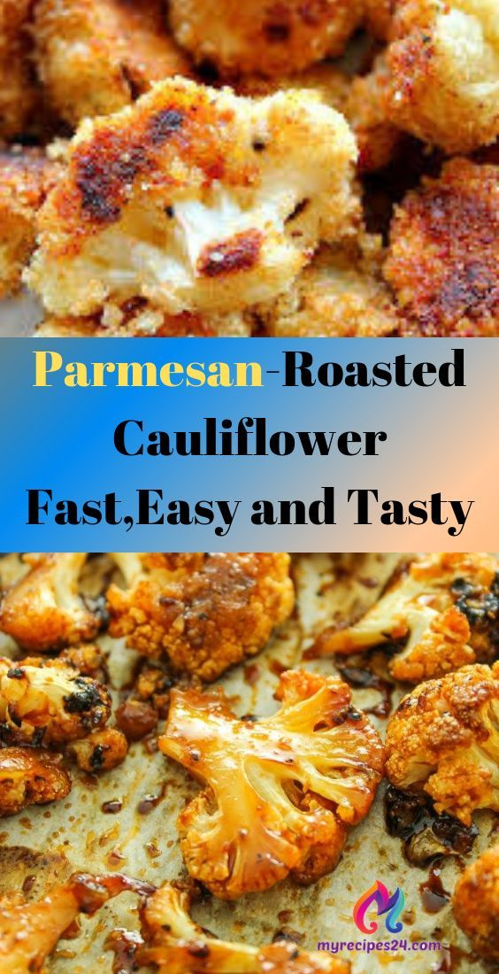 Parmesan Roasted Cauliflower Fast Easy And Tasty My Recipes 24