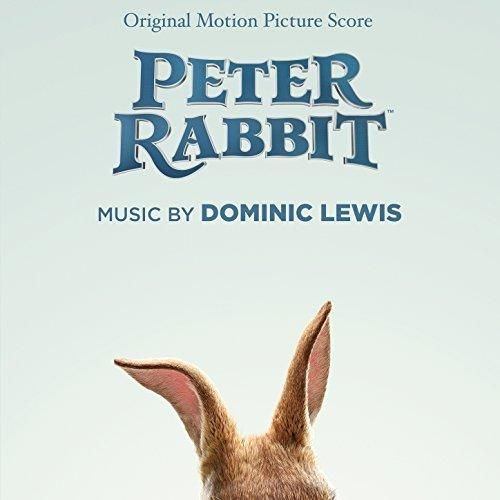 Original Motion Picture Score from the movie Peter Rabbit (2018). Film music  composed by Dominic Lewis. #PeterRabbit Ori…   Peter rabbit, Soundtrack,  The originals