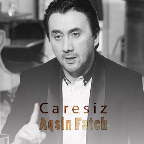 Aqsin Fateh Caresiz Mp3 Yukle Fictional Characters Mp3 Character