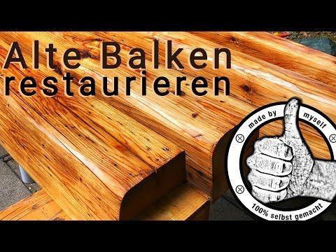 Alte Holz Balken Restaurieren Aufbereiten Hobeln Streichen